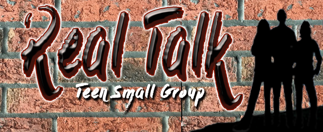 Real Talk Teen Small Group -Brick Wall